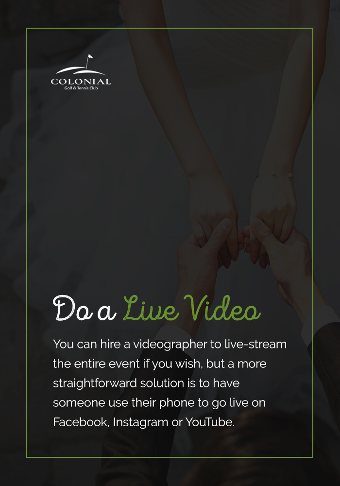 04 Do a Live Video - 8 Tips for Creating Social Media Buzz for Your Wedding