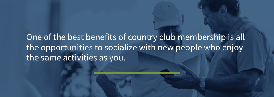 04 community and socializing - The Benefits of Joining a Country Club