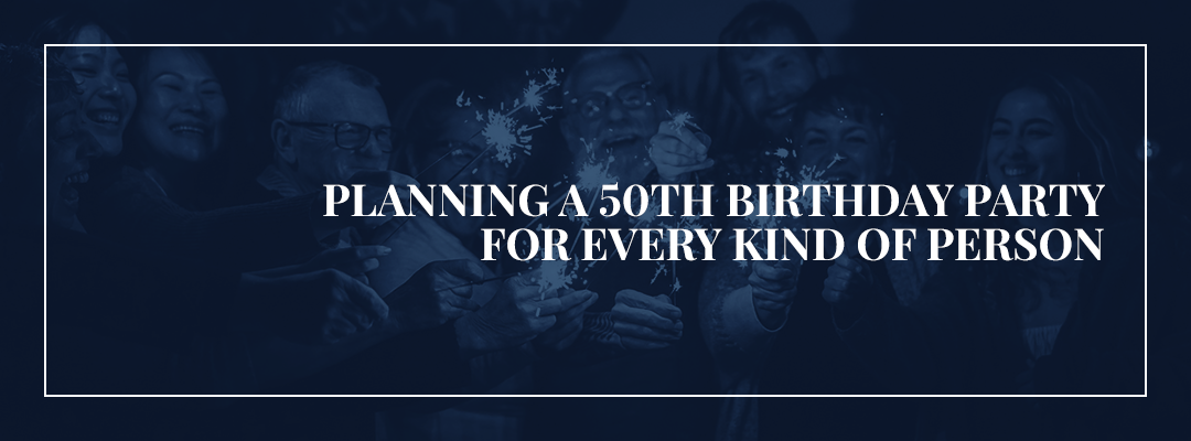01 cover - Planning a 50th Birthday Party for Every Kind of Person