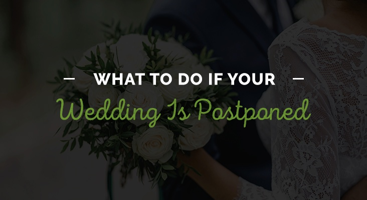What to Do If Your Wedding Is Postponed