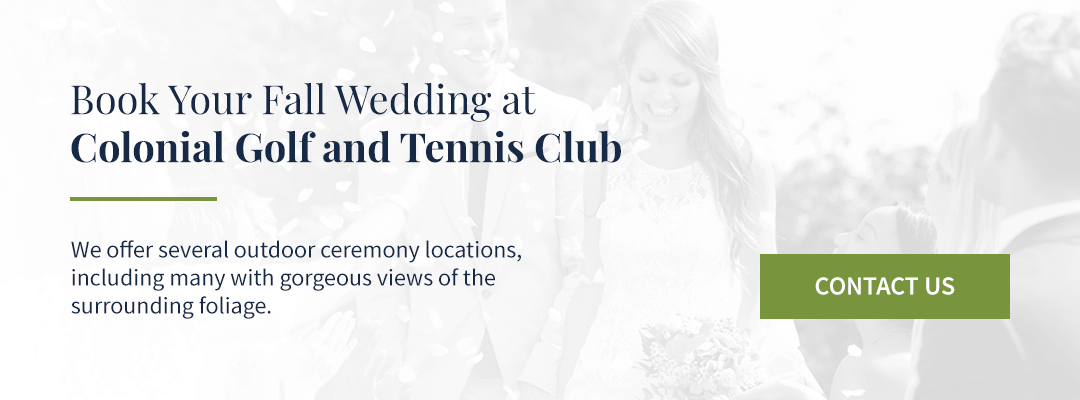 05 book your fall wedding at colonial golf and tennis club cta - Fall-Themed Wedding Ideas