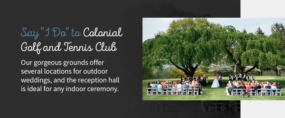 10 Say I Do to Colonial Golf and Tennis Club - How to Plan a Wedding