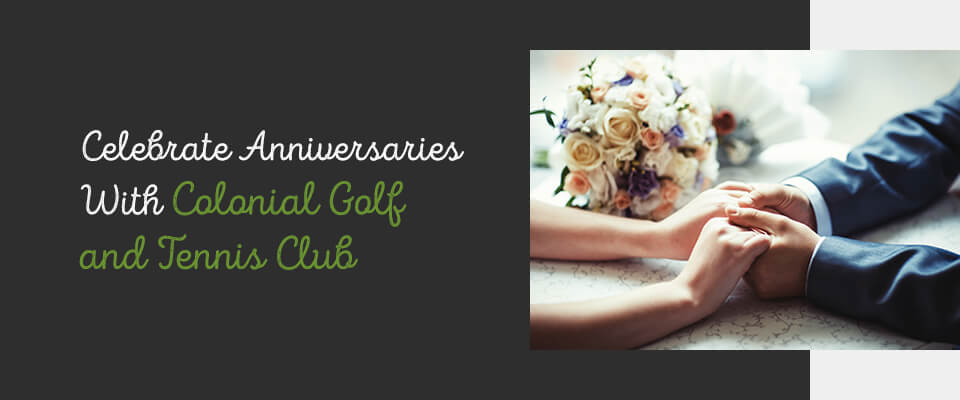 03 Celebrate anniversaries with Colonial Golf and Tennis Club - Venue for Anniversary Parties in Harrisburg, PA